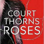 Court of Thorns and Roses image